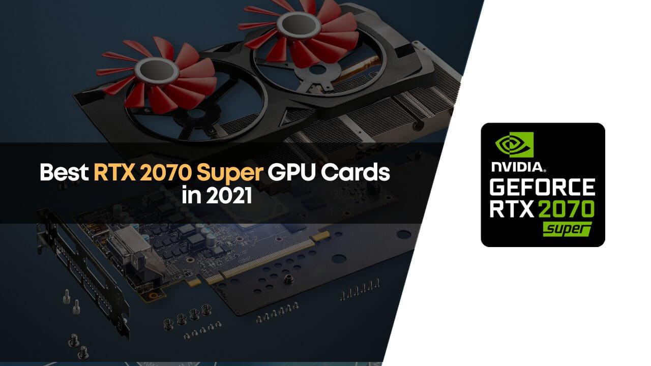 best rtx 2070 super graphics card