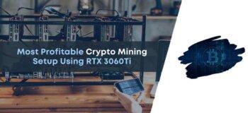 crypto mining, mining using rtx 3060 ti, rtx 3060ti crypto mining, rtx 3060ti ethash, rtx 3060ti ethereum, rtx 3060ti hashrate