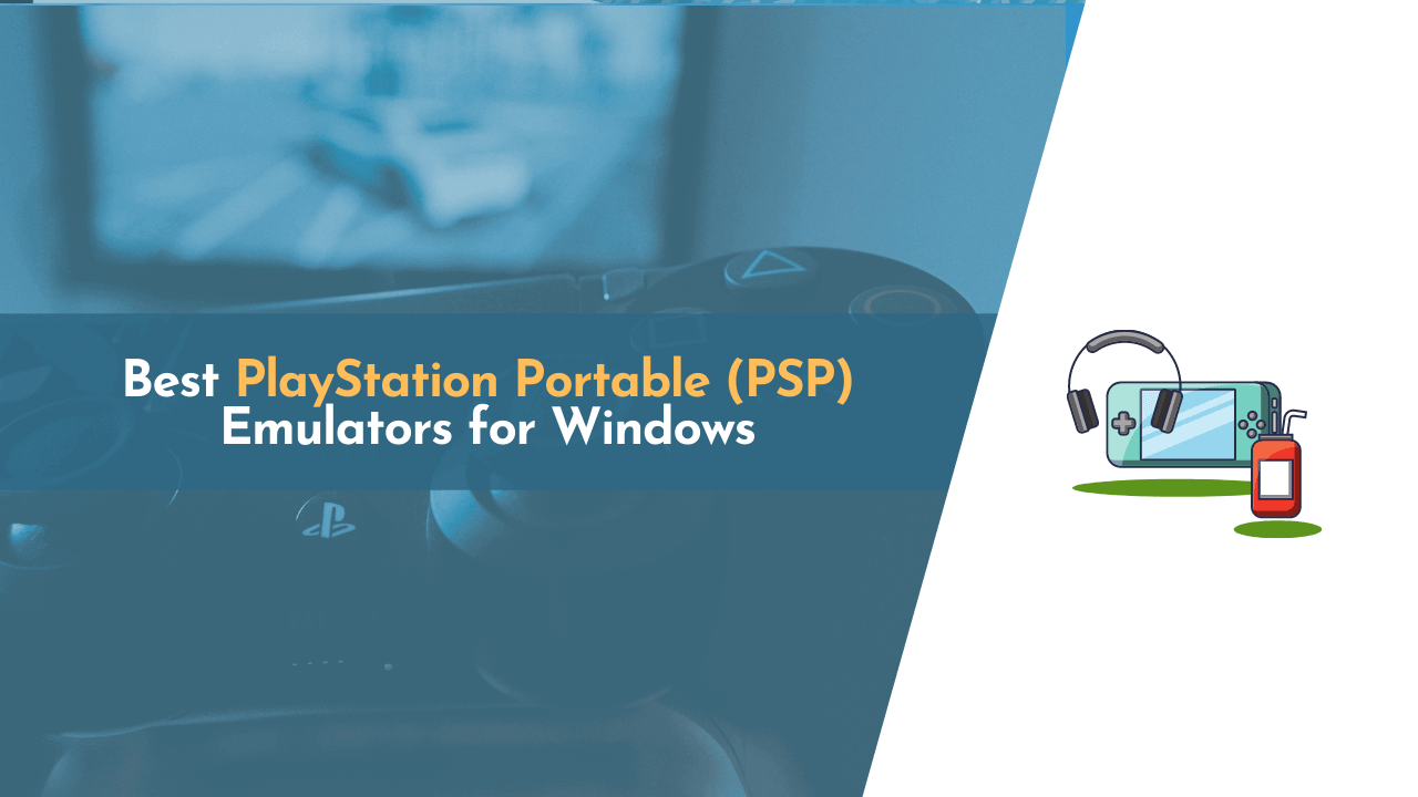 best psp emulator, best psp emulator for pc, best psp emulator for windows, best psp emulator pc